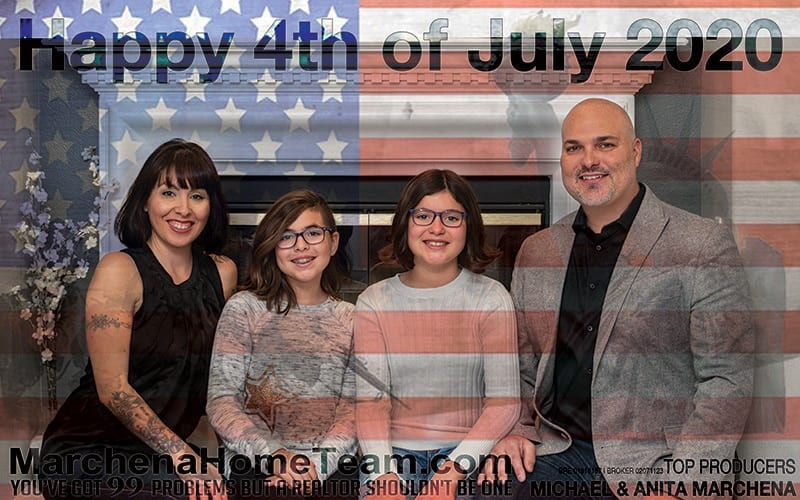 Happy 4th of July 2020 from The Marchena Home Team
